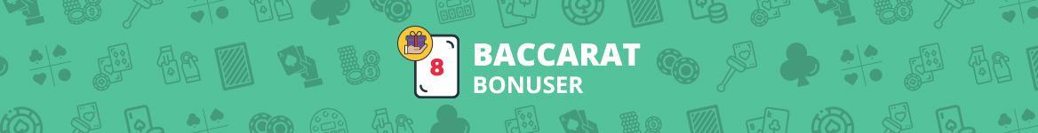 Baccarat Bonuser