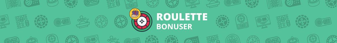 Roulette Bonuser