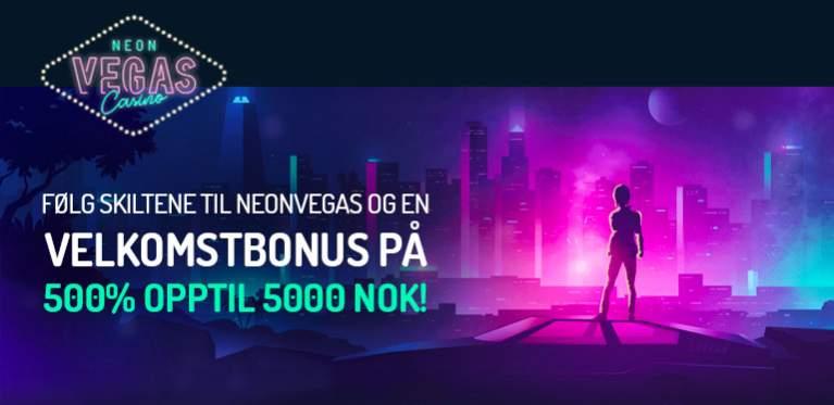 Følg skiltene til NeonVegas Casino og en velkomstbonus på 500% opptil 5000kr